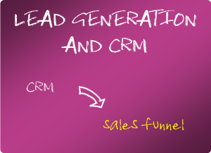 Lead generation and CRM