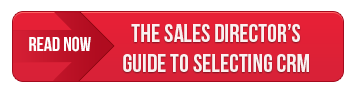 Read The Sales Director's Guide to Selecting CRM