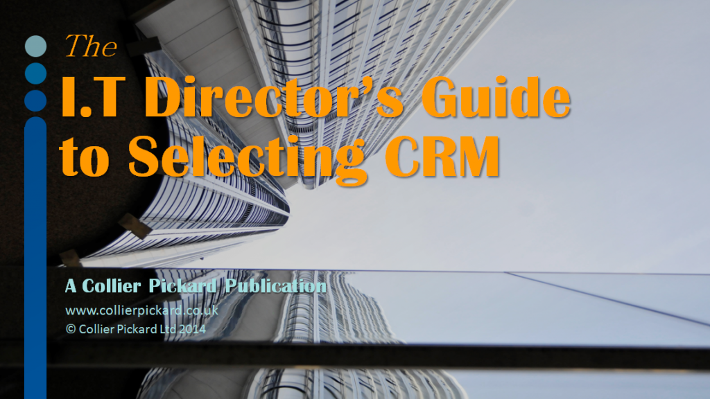 The I.T Director's Guide to Selecting CRM