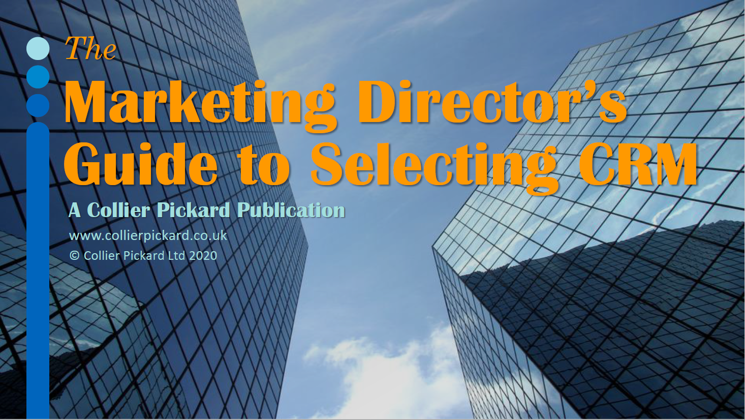 The Marketing Director's Guide to Selecting CRM