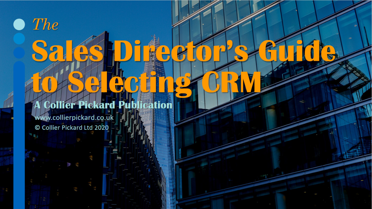 Sales Directors Guide to Selecting CRM