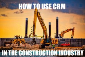 CRM for construction